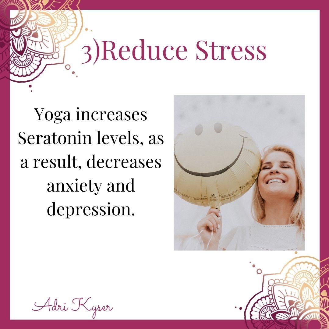 Practice Yoga To Reduce Stress - Adri Kyser