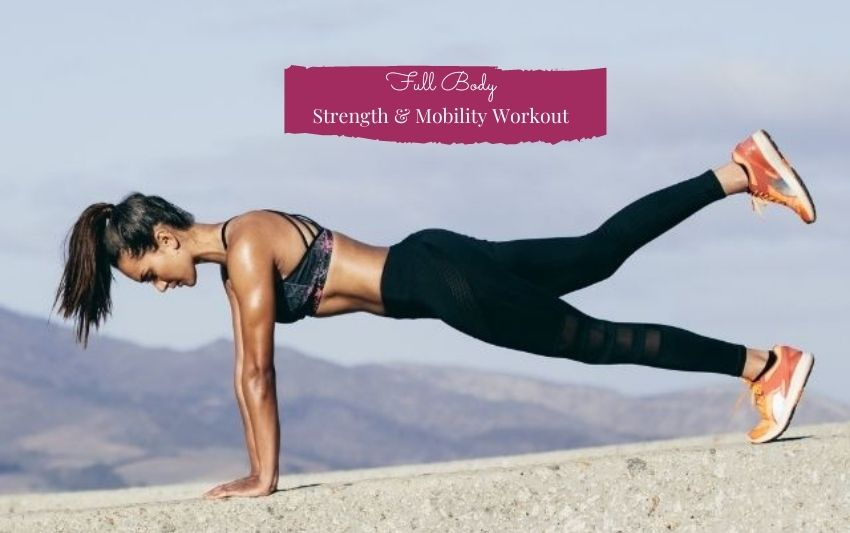 Full Body Strength & Mobility Workout - Adriana Kyser