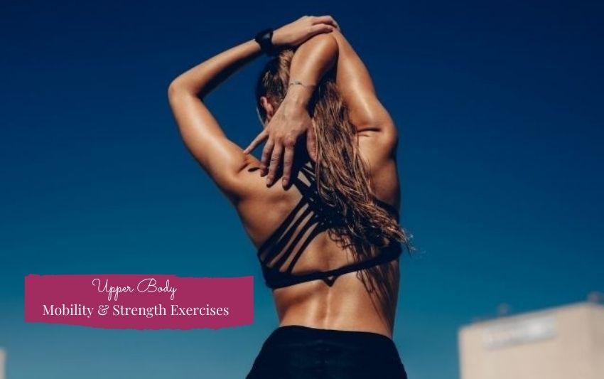 Upper Body Mobility & Strength Flow Exercises - Adri Kyser